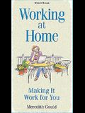 Working at Home: Making It Work for You