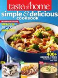 Taste of Home Simple & Delicious Cookbook All-New Edition!: 400] Recipes & Tips from Busy Cooks Like You
