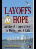 Layoffs & Hope: Advice & Inspiration for Better Work Life
