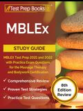 MBLEx Study Guide: MBLEX Test Prep 2021 and 2022 with Practice Exam Questions for the Massage Therapy and Bodywork Certification [8th Edi