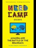 Amanda and the Battle of the Brainiacs (Nerd Camp Briefs #2)