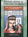 ESP, Psychokinesis, and Psychics