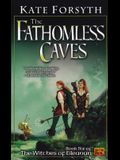 The Fathomless Caves: Book Six of the Witches of Eileanan