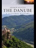 The Danube: A Cultural History