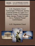 U.S. Supreme Court Transcripts of Record Jersey Central Power & Light Co V. Federal Power Commission; New Jersey Power & Light Co V. Federal Power Com