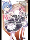 RE: Zero -Starting Life in Another World-, Chapter 2: A Week at the Mansion, Vol. 5 (Manga)