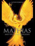 Mathias: And the Golden Phoenix