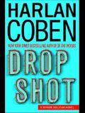 Drop Shot: A Myron Bolitar Novel (Myron Bolitar Mysteries)