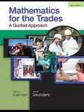 Mathematics for the Trades: A Guided Approach