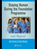 Staying Human During the Foundation Programme and Beyond: How to Thrive After Medical School