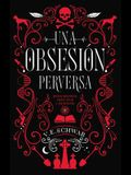 Una Obsesion Perversa