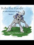 The Little Netherton Books: BoBo the Poodle