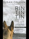 Rin Tin Tin: The Life and the Legend (Thorndike Biography)