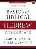 Basics of Biblical Hebrew Workbook: Third Edition