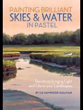 Painting Brilliant Skies and Water in Pastel