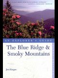 The Blue Ridge and Smoky Mountains: An Explorer's Guide