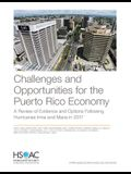 Challenges and Opportunities for the Puerto Rico Economy: A Review of Evidence and Options Following Hurricanes Irma and Maria in 2017