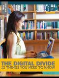 The Digital Divide: 12 Things You Need to Know