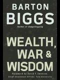 Wealth, War, and Wisdom