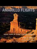Amarillo Flights: Aerial Views of Llano Estacado Country
