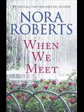 When We Meet: An Anthology