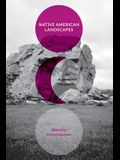 Native American Landscapes: An Engendered Perspective