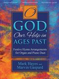 O God, Our Help in Ages Past: Festive Hymn Arrangements for Organ and Piano Duet