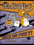Mr. Pants: Trick or Feet!