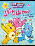 Here to Cheer!: A Sticker and Activity Book
