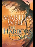 The Harbors of the Sun: Volume Five of the Books of the Raksura