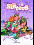 The Sisters Vol. 2: Doing It Our Way!