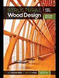 Structural Wood Design: Asd/LRFD