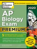 Cracking the AP Biology Exam 2020, Premium Edition: 5 Practice Tests + Complete Content Review + Proven Prep for the New 2020 Exam