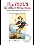 The Fool's Excellent Adventure: A Hero's Journey Through the Enneagram & Tarot
