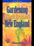 Gardening Month by Month in New England