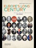 Europe's Long Century: Society, Politics, and Culture: 1900-Present