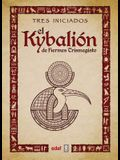 Kybalion, El