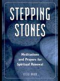 Stepping Stones: Meditations and Prayers for Spiritual Renewal