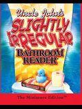 Uncle John's Slightly Irregular Bathroom Reader