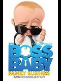 The Boss Baby Family Business Junior Novelization