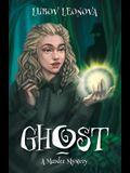 Ghost: A Murder Mystery