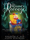 The Wizard's Revenge: The Twith Logue Chronicles