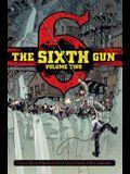The Sixth Gun Vol. 2, Volume 2: Deluxe Edition