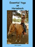 Essential Yoga on Horseback