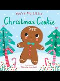 You're My Little Christmas Cookie