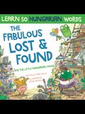 The Fabulous Lost & Found and the little Hungarian mouse: Laugh as you learn 50 Hungarian words with this bilingual English Hungarian book for kids