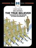 An Analysis of Eric Hoffer's The True Believer: Thoughts on the Nature of Mass Movements