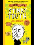 The Stinky Truth, 2