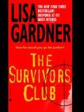 The Survivors Club: A Thriller