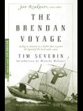 The Brendan Voyage: Sailing to America in a Leather Boat to Prove the Legend of the Irish Sailor Saints
